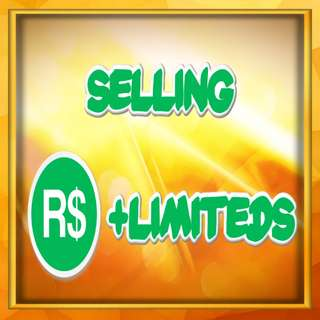 Selling Robux and Limiteds
