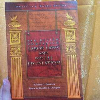 Bar Review Labor Laws and Social Legislation