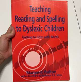Teaching Reading and Spelling to Dyslexic Children: Getting to Grips with Words