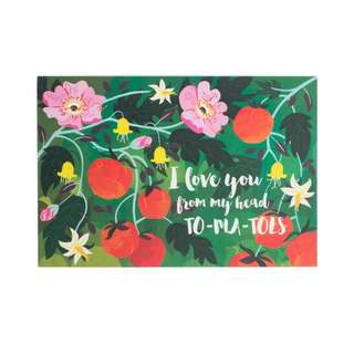 """I Love You From My Head To-ma-toes"" Printed Greeting Card"