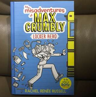 The Misadventures of Max Crumbly 1: Locker Hero (hardcover)