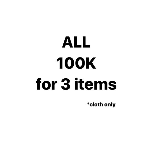 SALE 100K FOR 3 ITEMS