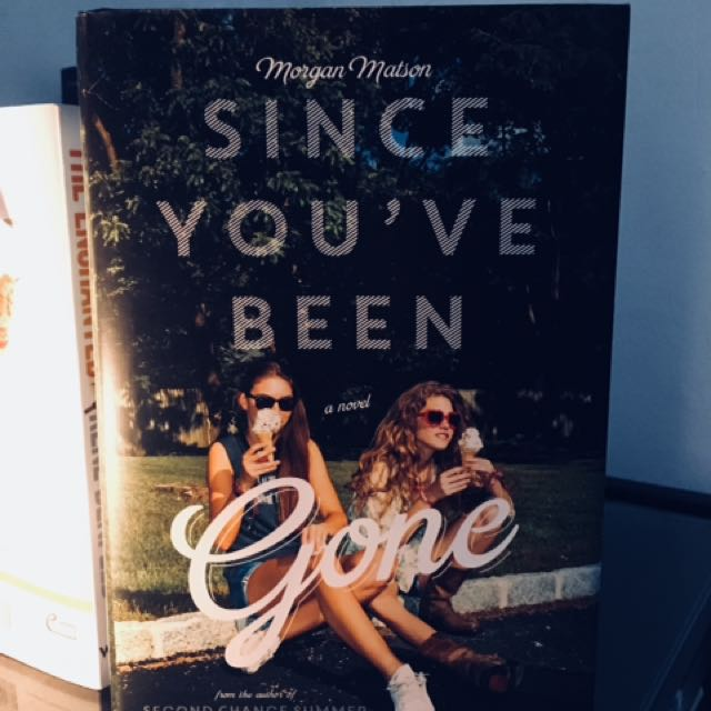 Since You've Been Gone (HB)