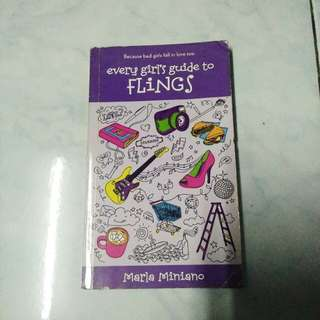 Every girl's guide to FLINGS by Marla Miniano