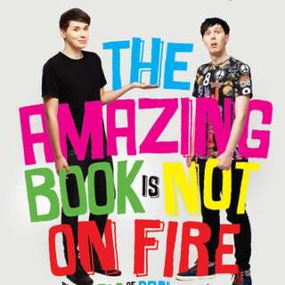 The Amazing Book is Not on Fire (Dan and Phil book)
