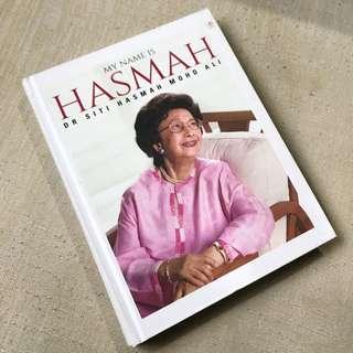 My Name is Hasmah - Tun Dr Siti Hasmah's Biography