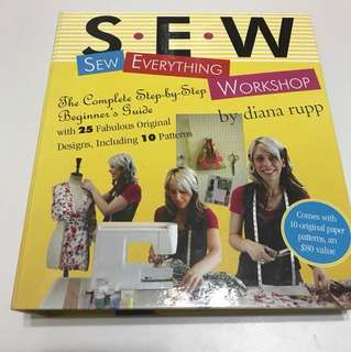 Sew Everything Workshop Book with Original Paper Pattens for Sewing