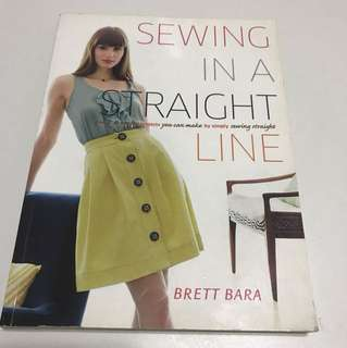 Sewing in a Straight Line by Brett Bara
