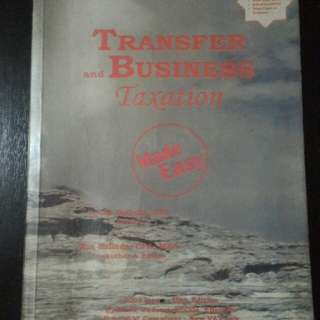 Transfer and Business Taxation Made Easy 2009 Issue 10th Edition BALLADA