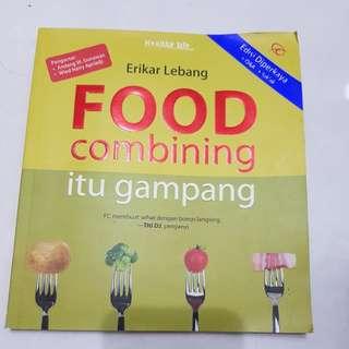 Food Combining Itu Gampang
