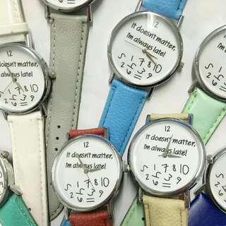 It doesn't matter im always late watch unisex