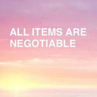 ALL ITEMS ARE NEGOTIABLE