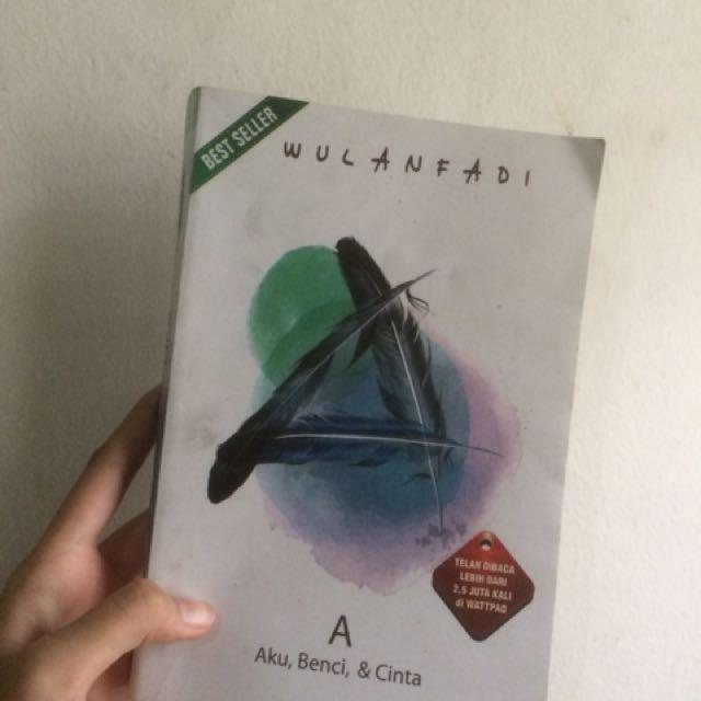 Novel A: Aku Benci Dan Cinta