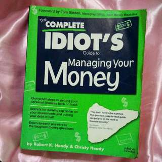 Idiots Guide to Managing your Money