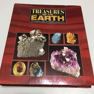 Treasures of the Earth: The Mineral and Gemstone Collection Of Facts