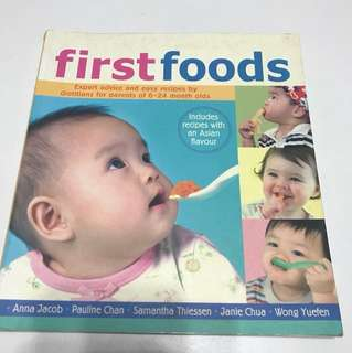 First Foods: Easy Recipes to Feed your Baby Infant
