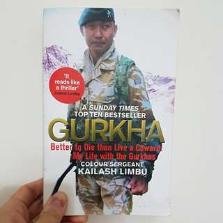 Gurkha: Better to die than live a coward