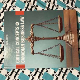 CRITICAL CONCEPTS OF CANADIAN BUSINESS LAW 6TH EDITION