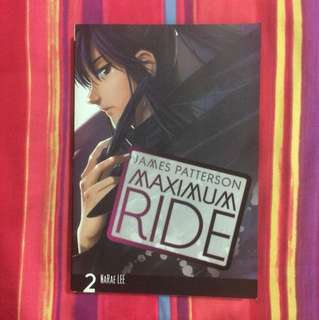 Maximum Ride Vol. 2 by James Patterson and Narae Lee
