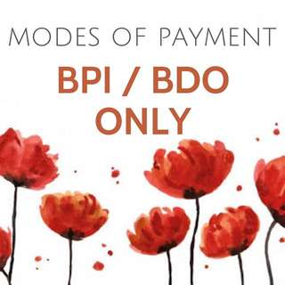 REMINDER: PAYMENTS VIA BPI OR BDO ONLY