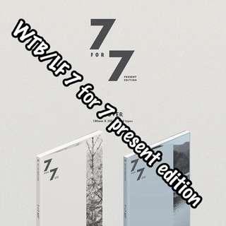 [WTB/LF] Got 7 7 For 7 Present Edition