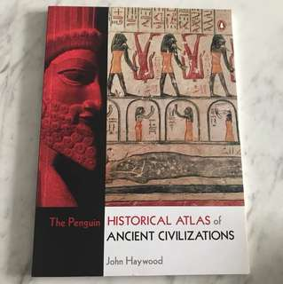 The penguin historical atlas of ancient civilisations by john Haywood