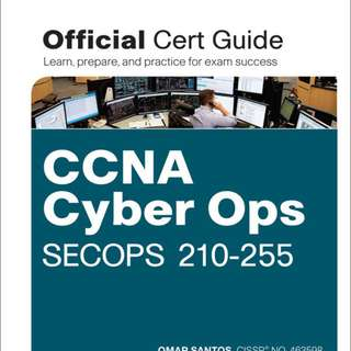 CCNA Cyber Ops SECOPS 210-255 Official Cert Guide (2017)