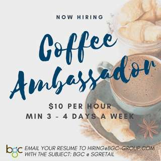 Coffee Ambassadors (Up To $10 Per Hr/ Min 4 Days A Week)