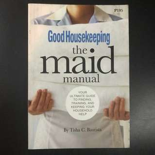 Good Housekeeping The Maid Manual