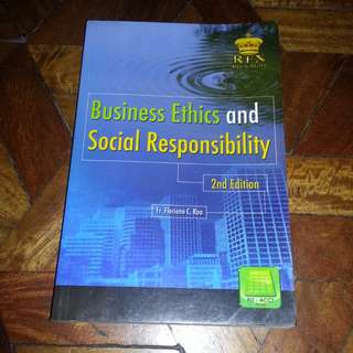 Business Ethics and Social Responsibility by Fr. Floriano C. Roa