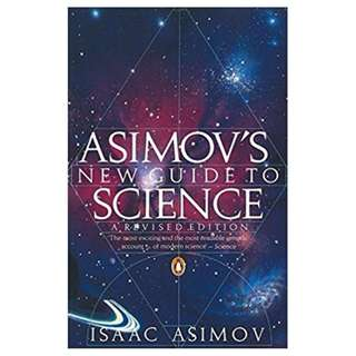 Asimov's New Guide to Science (Penguin Press Science) BY Isaac Asimov