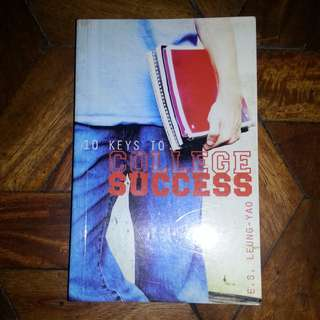 10 Keys to College Success by E.S. Leung-Yao