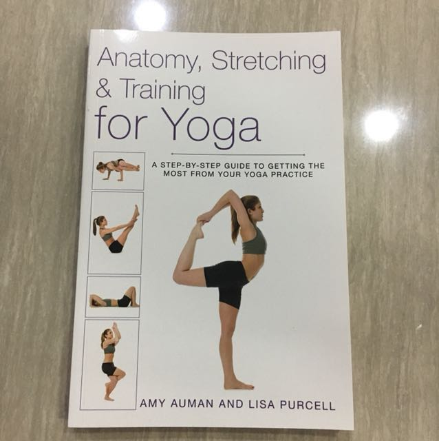 Anatomy, Stretching & Training for Yoga, Furniture, Others on Carousell