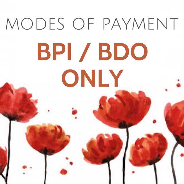 REMINDER: PAYMENTS VIA BPI OR BDO ONLY