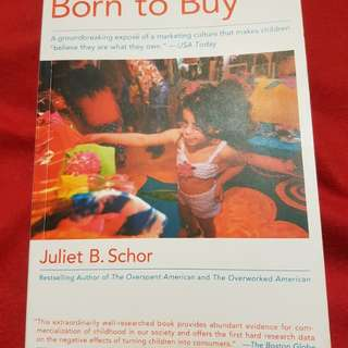 Born to Buy by. Juliet B.Schor