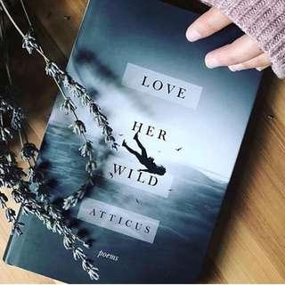 Love Her Wild | Atticus