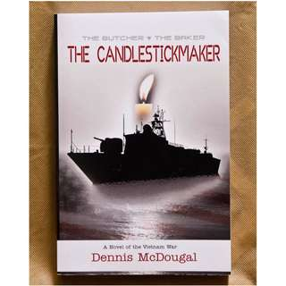 The Butcher, The Baker, The Candlestick Maker by Dennis McDougal