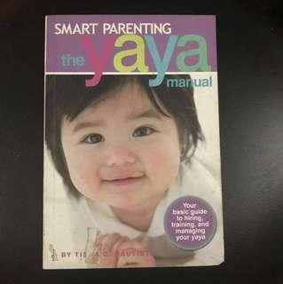 Smart Parenting The Yaya Manual #flymetoSG