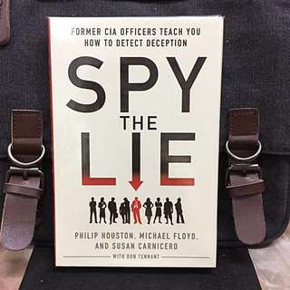 《Bran-New + Hardcover Edition》Philip Houston + Michael Floyd + Susan Carnicero - Spy the Lie : Former CIA Officers Teach You How to Detect Deception