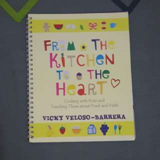 From the kitchen to the heart (kids cookbook)