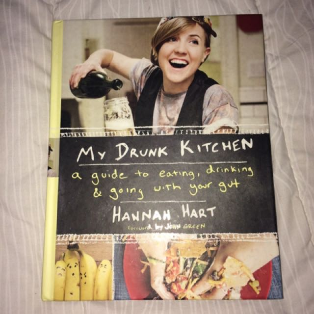 My drunk kitchen - Hannah hart