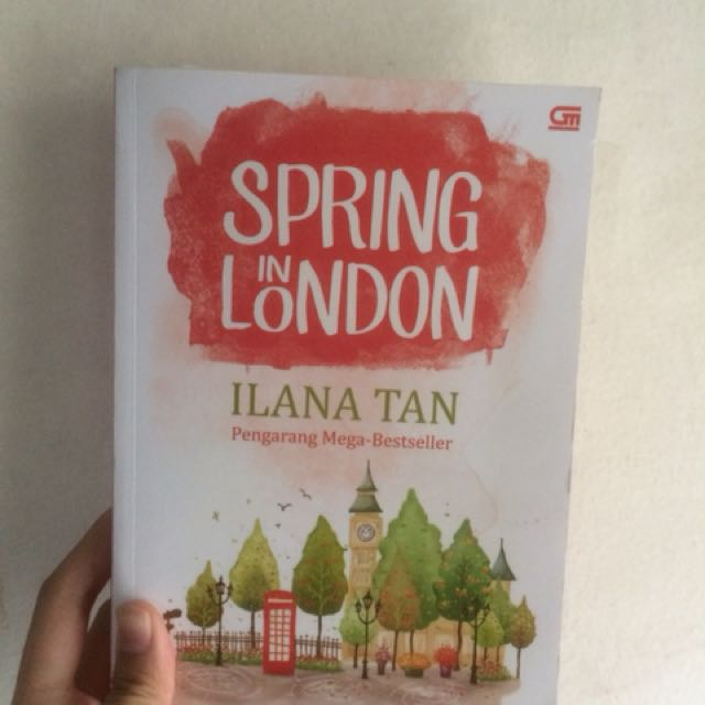 Novel Spring In London (Ilana Tan)