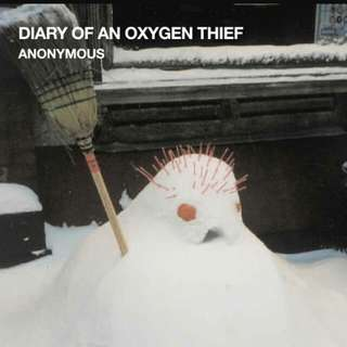 Diary of an Oxygen Thief