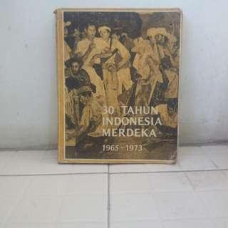 Buku 30 Tahun indonesia Merdeka ( 1965 - 1973 )