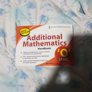 O Levels Additional Mathematixa Handbook