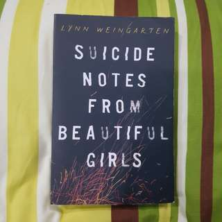 Suicide Notes from Beautiful Girls Novel