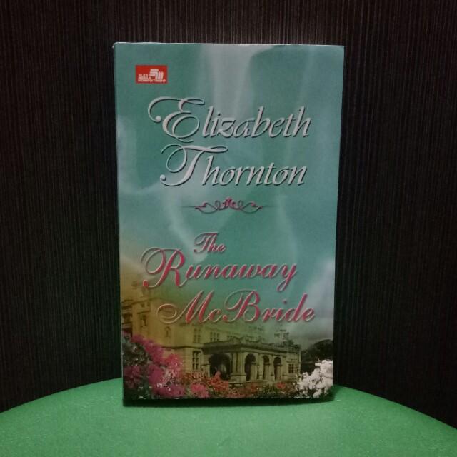 ELIZABETH THORNTON - THE RUNAWAY MCBRIDE