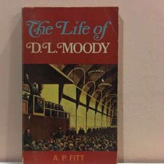 The Life Of D.L. Moody