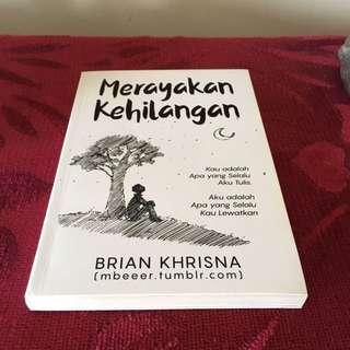 Merayakan Kehilangan by Brian Khrisna