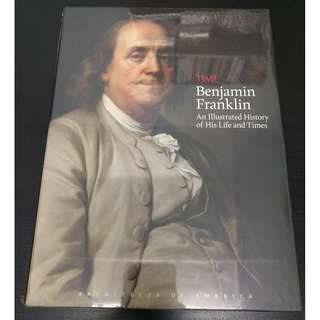 TIME Benjamin Franklin : An Illustrated History of His Life and Times (Architects of America) - Richard Lacayo (Author), Editors of Time Magazine (Author) [Hardcover]